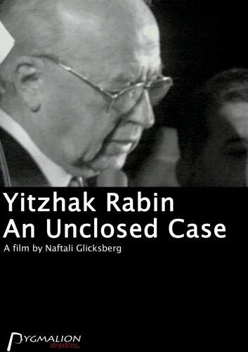 Yitzhak Rabin - An Unclosed Case