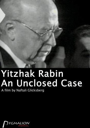 Yitzhak Rabin - An Unclosed Case
