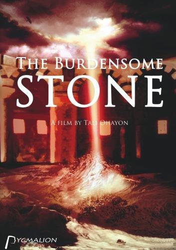 The Burdensome Stone