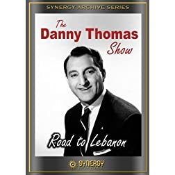 Danny Thomas Show: &quot;Road to Lebanon&quot;