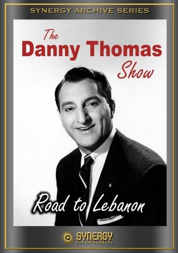 "Danny Thomas Show: ""Road to Lebanon"""