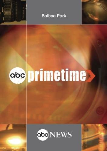 ABC News Primetime Balboa Park