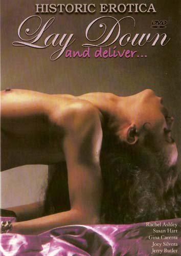 Lay Down and Deliver