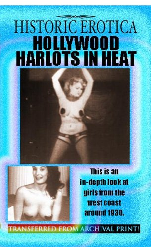 Hollywood Harlots in Heat