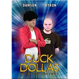 Duck Dollas in the 21st Century: Series 1
