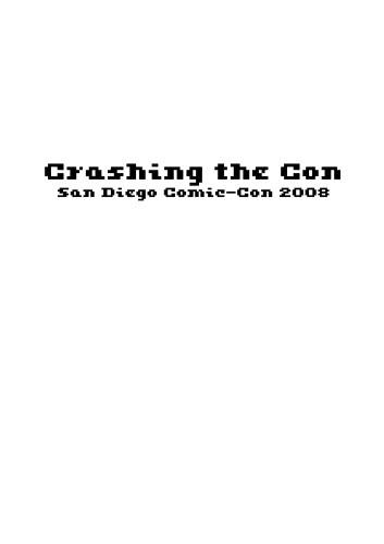 Crashing the Con