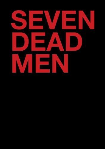 Seven Dead Men