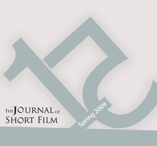 The Journal of Short Film, Volume 15 (Spring 2009)