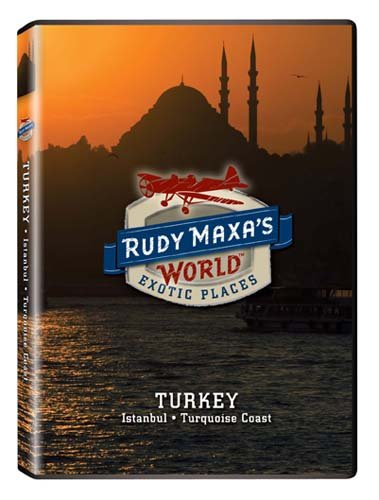 Rudy Maxa's World: Turkey