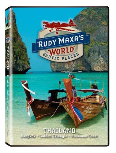 Rudy Maxa's World: Thailand
