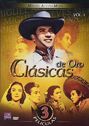 Clasicas de Oro: Miguel Aceves Mejia, Vol. 1