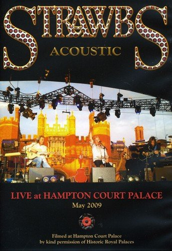 The Strawbs: Live at Hampton Court Palace: May 2009