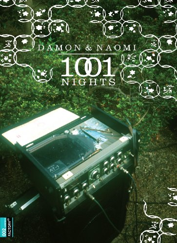 1001 Nights: Damon & Naomi