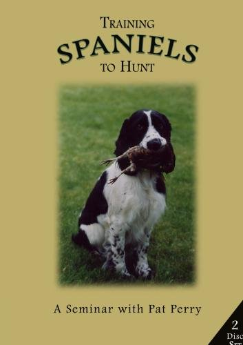 Training Spaniels to Hunt - A Seminar with Pat Perry Disk 1