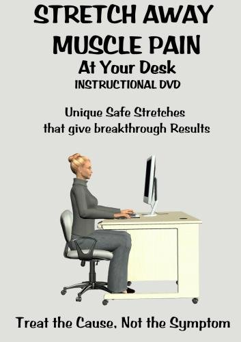 Stretch Away Muscle Pain At Your Desk