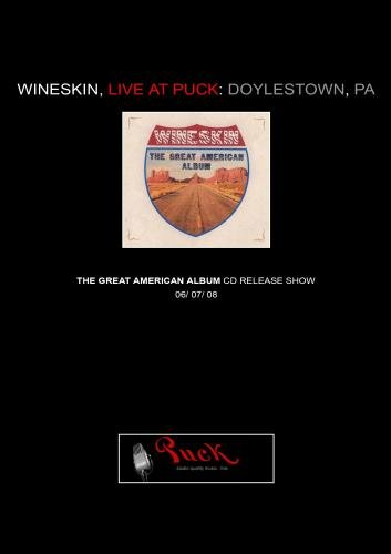 Wineskin, Live at Puck: Doylestown, PA