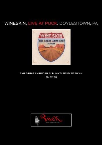 Wineskin, Live at Puck: Doylestown, PA