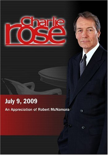 Charlie Rose - An Appreciation of Robert McNamara  (July 9, 2009)