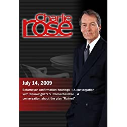 "Charlie Rose - Sotomayor confirmation hearings / V.S. Ramachandran / ""Ruined"" (July 14, 2009)"