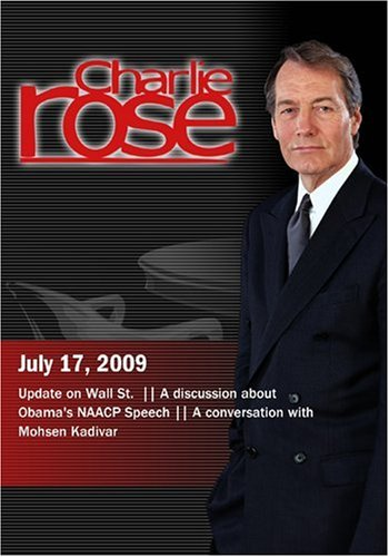 Charlie Rose - Wall St. / Obama's NAACP Speech / Mohsen Kadivar (July 17, 2009)