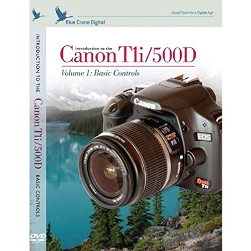 Introduction to the Canon T1i / 500D Volume 1 : Basic Controls ---A Training DVD