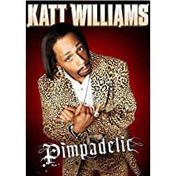 Katt Williams Pimpadelic