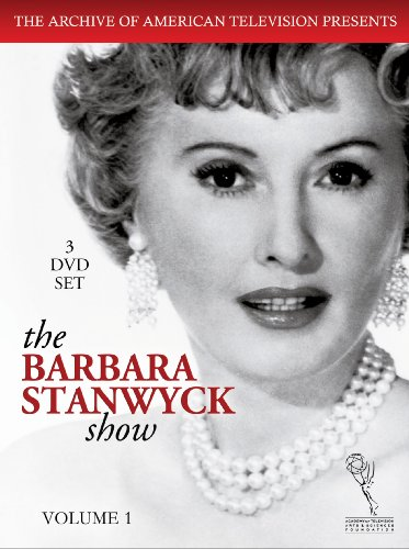 The Barbara Stanwyck Show, Vol. 1
