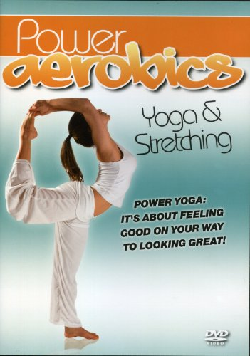 Power Aerobics: Yoga & Stretching