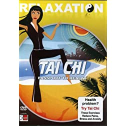 Relaxation Tai Chi: Passport to Health