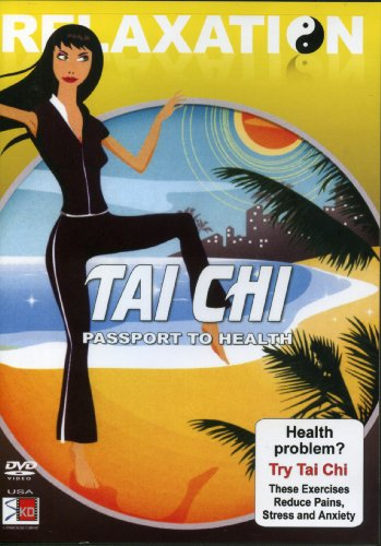 Relaxation Tai Chi: Passport to Health