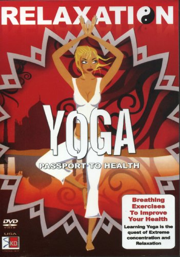 Relaxation Yoga: Passport to Health