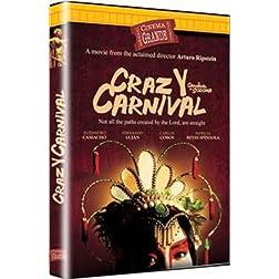 Crazy Carnival / Carnaval de Sodoma