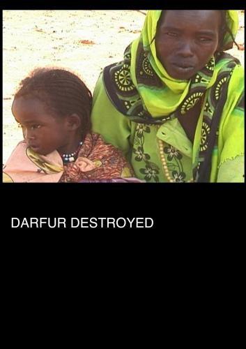 Darfur Destroyed (Home Use)