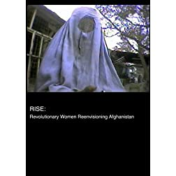 Rise: Revolutionary Women Reenvisioning Afghanistan (Home Use)