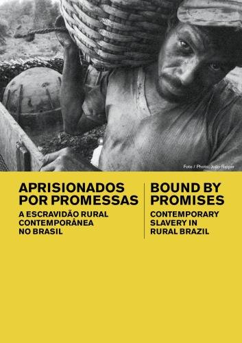 Bound by Promises: Contemporary Slavery in Rural Brazil (Institutional: K-12)