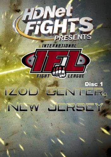 HDNet Fights Presents: The IFL, IZOD Center, New Jersey