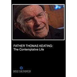 Father Thomas Keating: The Contemplative Life (Home Use)