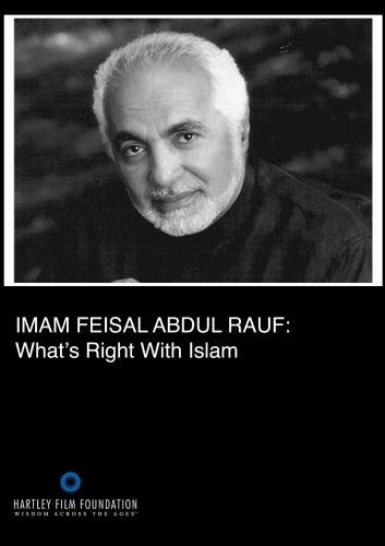 Imam Feisal Abdul Rauf: What's Right with Islam (Institutional Use with Public Performance Rights)