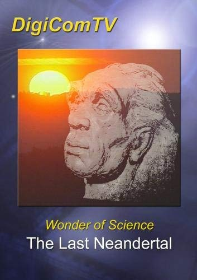 Last Neandertal, The