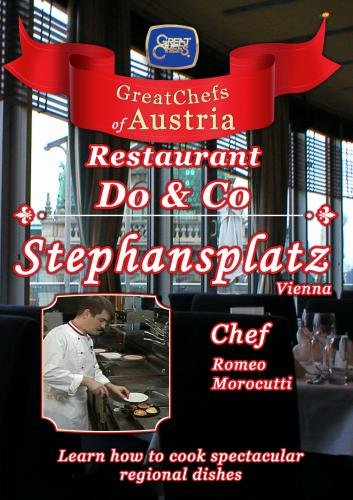 Great Chefs of Austria Chef Romeo Morocutti Do & Co Stephansplatz - Vienna