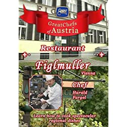 Great Chefs of Austria Chef Harald Fargel Figlmuller - Vienna