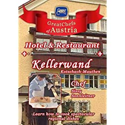 Great Chefs of Austria Chef Sissy Sonnleitner Hotel Kellerwand - Kotschach-Mauthen