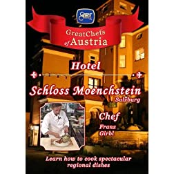 Great Chefs of Austria Chef Franz Girbl Hotel Schloss Moenchstein - Salzburg
