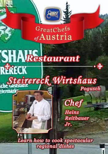 Great Chefs of Austria Chef Heinz Reitbauer Jr Hotel Steirereck Wirtshaus - Pogusch