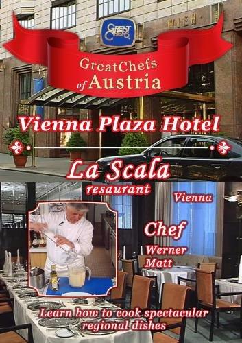 Great Chefs of Austria Chef Werner Matt La Scala Vienna Plaza - Vienna
