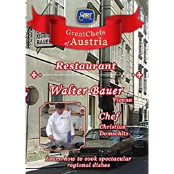 Great Chefs of Austria Chef Christian Domschitz Restaurant Walter Bauer - Vienna