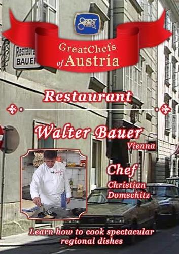 Great Chefs of Austria Chef Christian Domschitz Restaurant Walter Bauer - Vienna