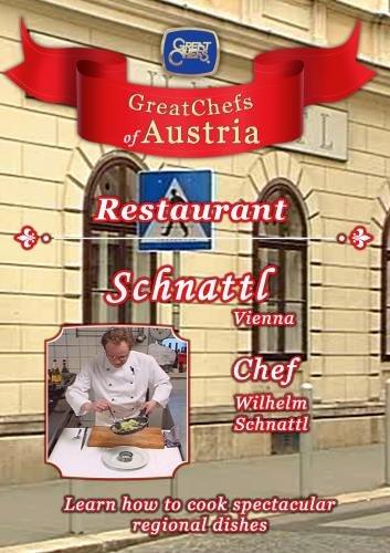 Great Chefs of Austria Chef Wilhelm Schnattl Schnattl - Vienna