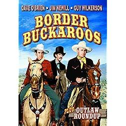 Border Buckaroos/Outlaw Roundup