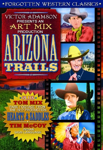 Forgotten Western Classics: Arizona Trails